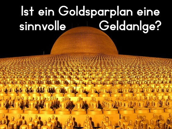 goldsparplan sinnvoll z 564